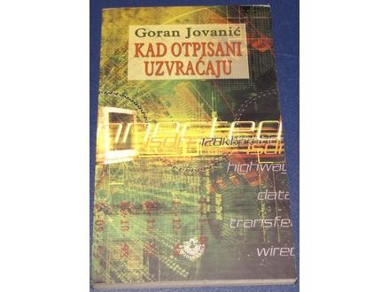 Kad otpisani uzvraćaju - Goran Jovanović