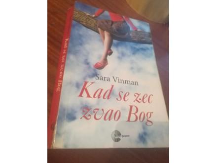 Kad se zec zvao Bog Sara Vinman