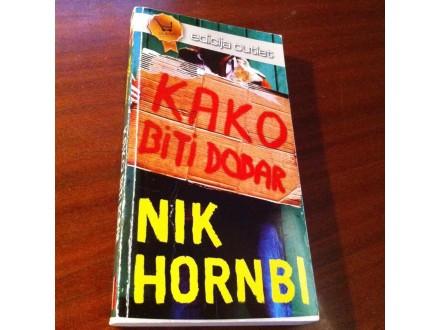 Kako biti dobar Nik Hornbi