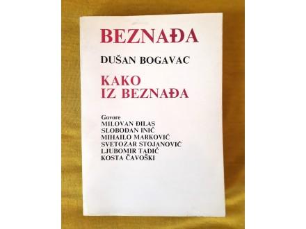 Kako iz beznađa - Dušan Bogavac