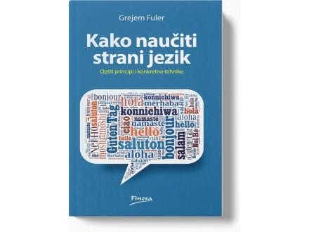 Kako naučiti strani jezik - Grejem Fuler