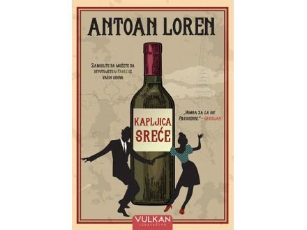 Kapljica sreće - Antoan Loren