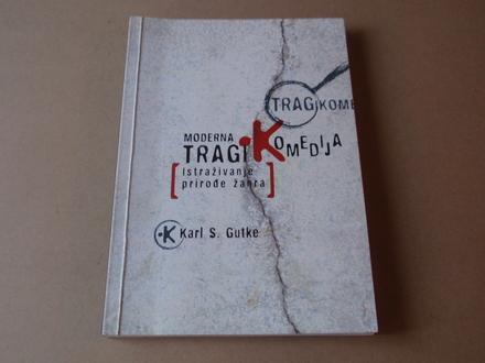 Karl S. Gutke - Moderna tragikomedija