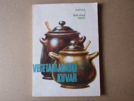 Katica i Mirjana Hinić - VEGETARIJANSKI KUVAR