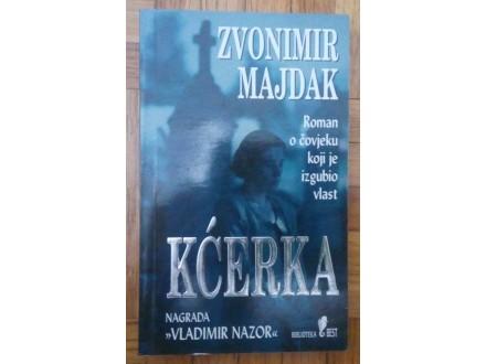 Kćerka  Zvonimir Majdak