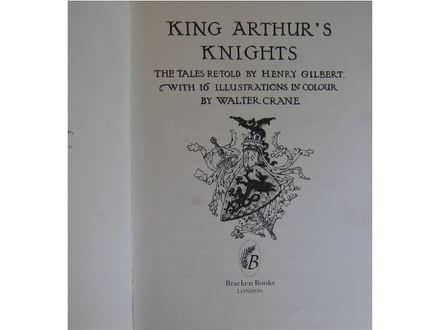 King Arthurs knights  Henry Gilbert