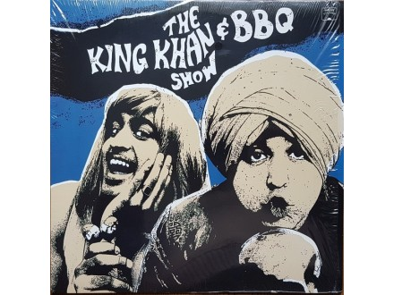 King Khan &; Bbq Show-What`s For Diner