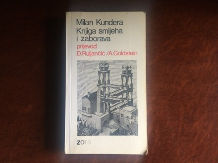 Knjiga Smijeha I Zaborava - Milan Kundera