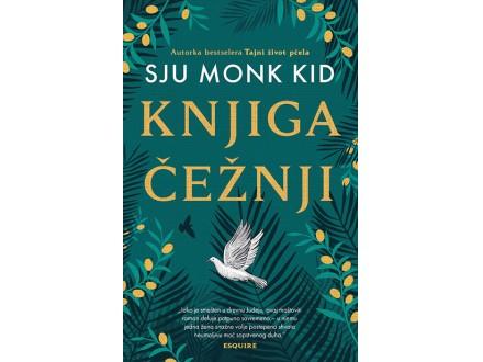 Knjiga čežnji - Sju Monk Kid