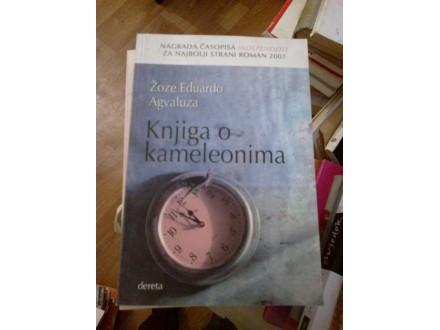 Knjiga o kameleonima - Žoze Eduardo Agvaluza