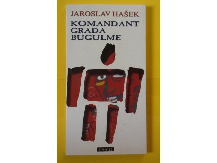 Komandant grada bugulme - Jaroslav Hašek