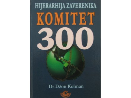 Komitet 300   Dr Džon Kolman