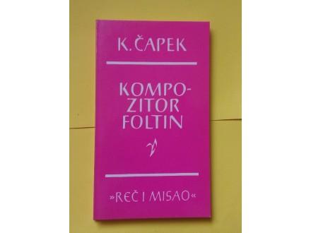 Kompozitor Foltin - K. Čapek