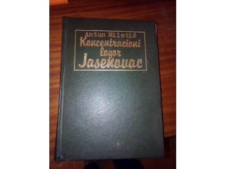 Koncentracioni logor Jasenovac I - Antun Miletić