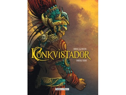 Konkvistador Drugi tom