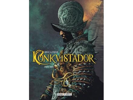 Konkvistador Prvi tom