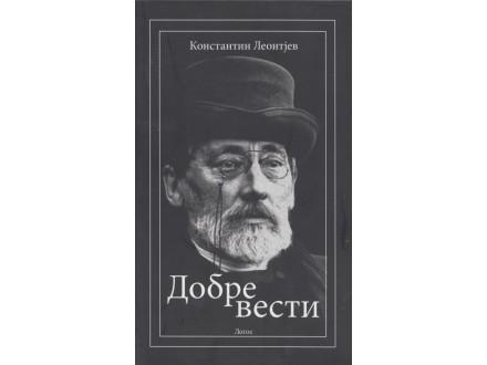 Konstantin Leontjev – Dobre Vesti