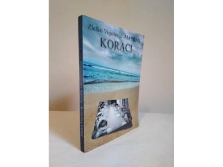 Koraci-Zlatko Vujošević MARKAN NOVA!!