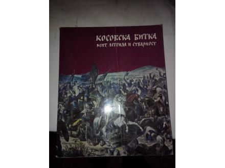 Kosovska bitka - mit, legenda i stvarnost