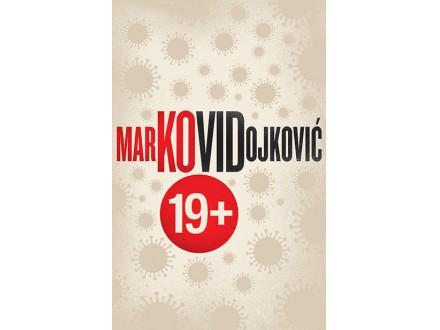 Kovid 19+ - Marko Vidojković