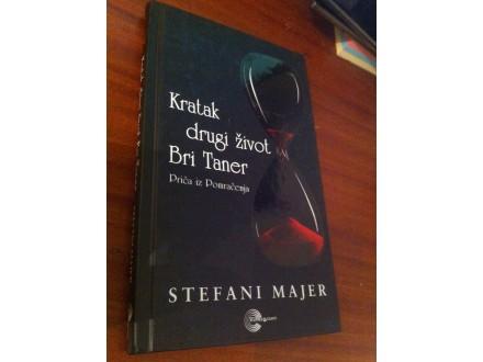 Kratak drugi život - Stefani Majer NOVO