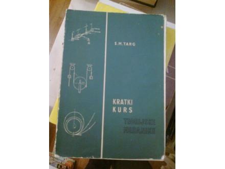 Kratki kurs teorijske mehanike - S. M. Targ