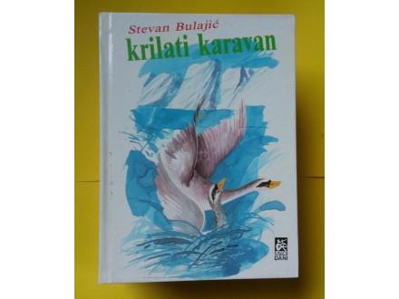 Krilati Karavan - Stevan Bulajić