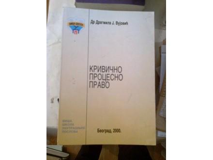 Krivično procesno pravo - dr Dragmila J. Vujović