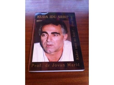 Kuda idu Srbi Jovan Marić - potpis autora