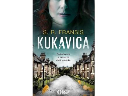 Kukavica - S. R. Fransis