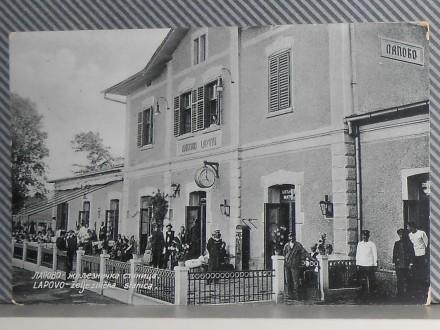 L A P O V O SERBIA. ŽELEZNIČ. STANICA -RAILROAD STATION