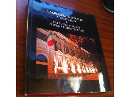 L`Ambasciata D`Italia A Belgrado