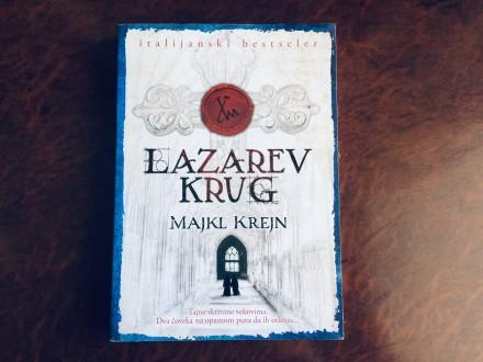 LAZAREV KRUG - Majkl Krejn
