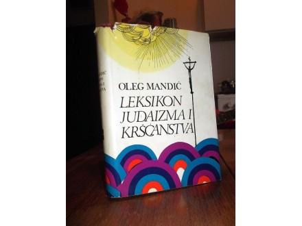 LEKSIKON JUDAIZMA I KRŠĆANSTVA - Oleg Mandić