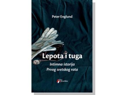 LEPOTA I TUGA - Peter Englund