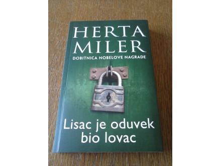 LISAC JE ODUVEK BIO LOVAC - Herta Miler NOBELOVKA