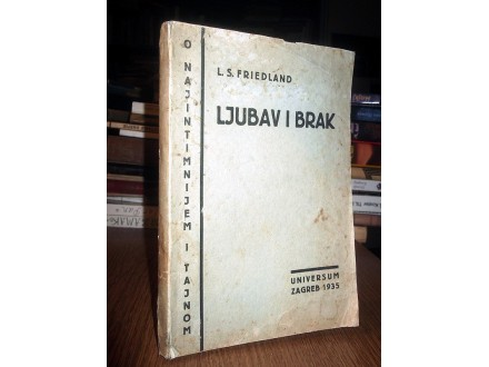 LJUBAV I BRAK - L. S. Friedland (1935)