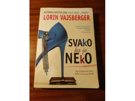 LORIN VAJSBERGER - SVAKO KO JE NEKO