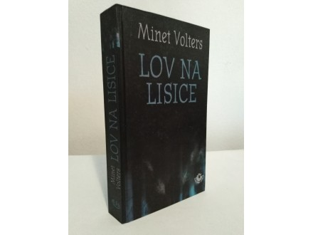 LOV NA LISICE - Minet Volters
