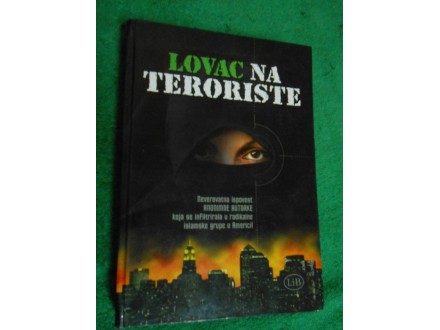 LOVAC NA TERORISTE ispovest anonimne autorke