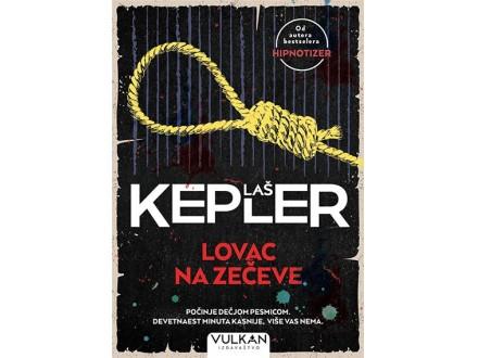 LOVAC NA ZEČEVE - Laš Kepler