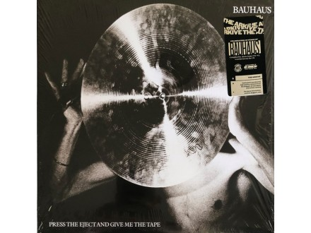 LP Bauhaus – Press The Eject And Give Me The Tape