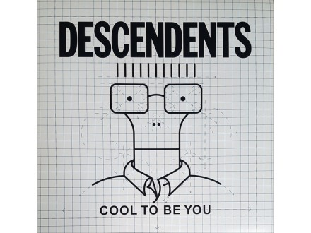 LP Descendents – Cool To Be You