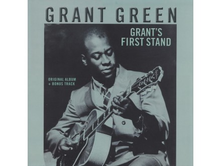 LP Grant Green ‎– Grant`s First Stand