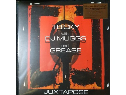 LP Tricky With DJ Muggs And Grease ‎– Juxtapose