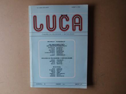 LUČA  1 - 2 / 1985 Časopis za filozofiju i sociologiju