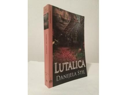 LUTALICA - Danijela Stil NOVA!!!