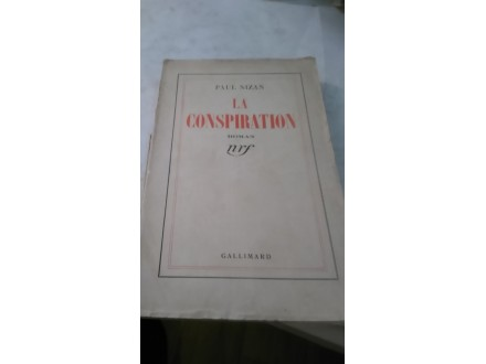 La Conspiration - Paul Nizan