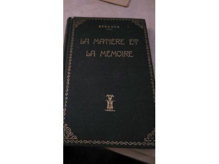 La Matiere et la memoire - Bergson