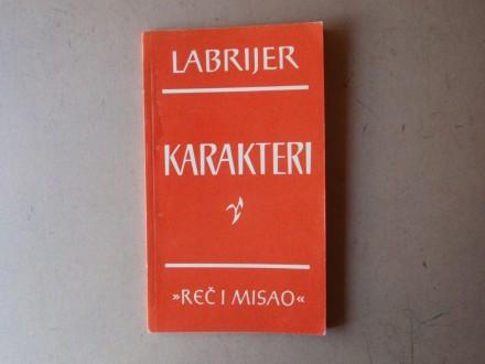 Labrijer - KARAKTERI
